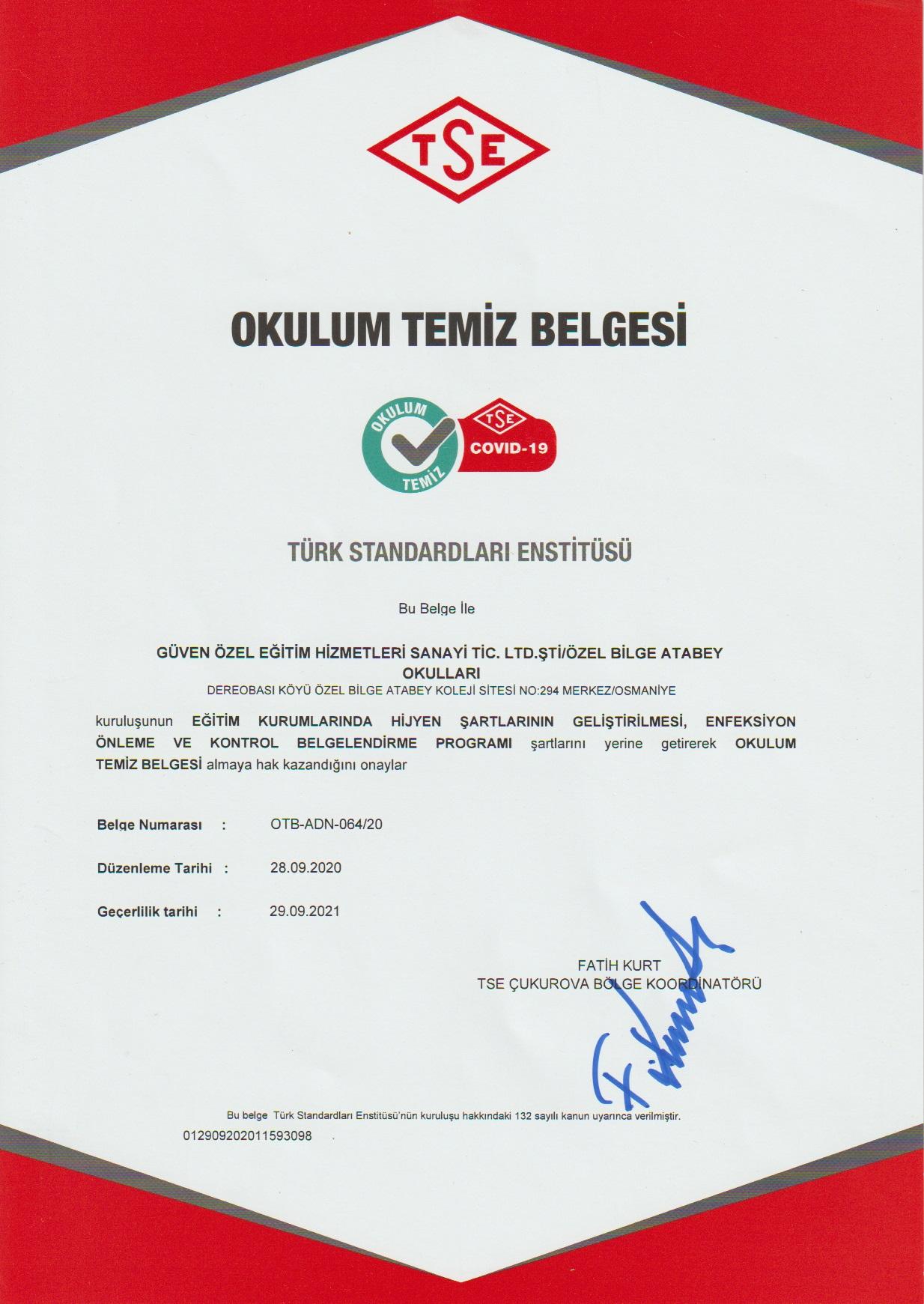 OSMANİYE'DE İLK OKULUM TEMİZ BELGESİ
